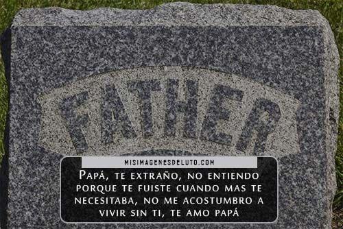 imágenes con frases para un padre fallecido