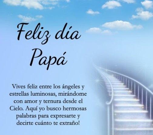 feliz dia papá hasta el cielo feliz cumpleaños