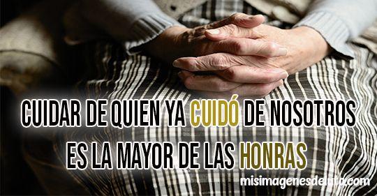 imagenes-de-luto-cuidar-de-quien-ya-cuido-de-nosotros-es-la-mayor-de-las-honras-