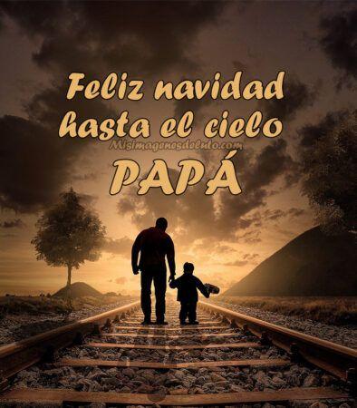 feliz navidad hasta el cielo papá
